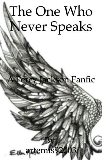 The One Who Never Speaks- a Percy Jackson betrayed fanfic