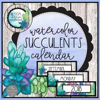 Watercolor Succulents Classroom Decor Calendar Set Classroom