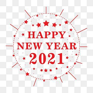 Happy New Year Png Background Design New Years Eve Clipart Happy New Year Logo 2021 Lunar New Year Png Png And Vector With Transparent Background For Free Do Happy New Year