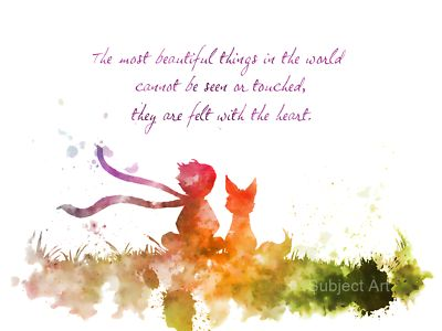 Original Art Print The Little Prince Quote Contemporary Design. 'The most beautiful things in the world cannot be seen or touched, they are felt with the heart.'. collectable fine art print. For sale direct from the artist.