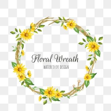 Yellow Floral Wreath Floral Clipart Png Wreath Png And Vector With Transparent Background For Free Download Painted Floral Wreath Floral Wreath Watercolor Floral Wreath