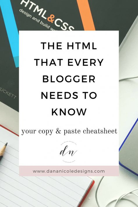 The HTML That Every Blogger Needs