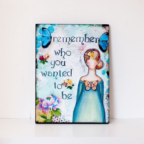 Prints on Wood - Ready to Hang Wall Art - Inspiratonal Quotes Wall Art - Inspirational Quotes - Mixed Media Art - Graduation Gift For Her