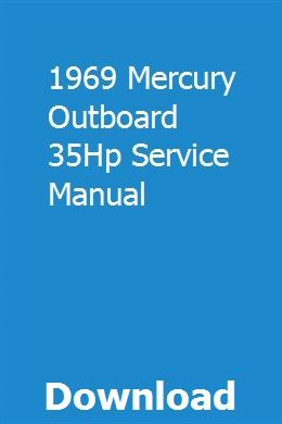 1969 Mercury Outboard 35hp Service Manual Fuel Injection Denso Mercury Outboard
