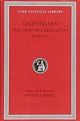 Amazon Com Quintilian The Orator S Education Iii Books 6 8 Loeb Classical Library No 126 Volume Iii 978067499593 Books Night Book Successful Teachers