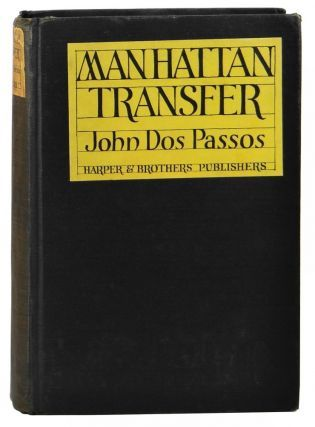 Manhattan Transfer By John Dos Passos On Burnside Rare Books Passos Rare Books Manhattan