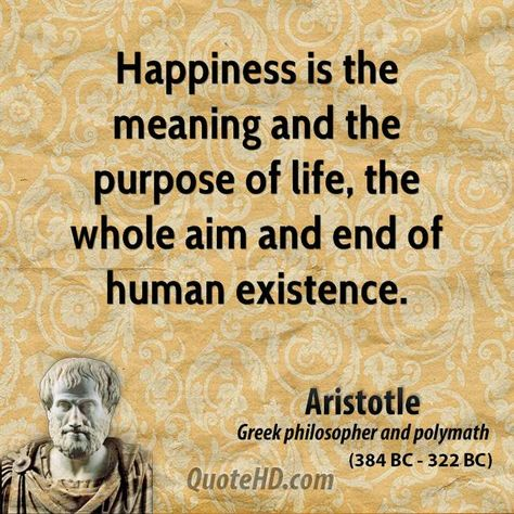 aristotle happiness quote - Google Search