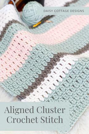 Crochet Cluster Stitch, Stitch Crochet, Crochet Quilt, Crochet Afghans, Baby Afghans, Double Crochet, Easy Crochet, Crochet Hooks, Free Crochet