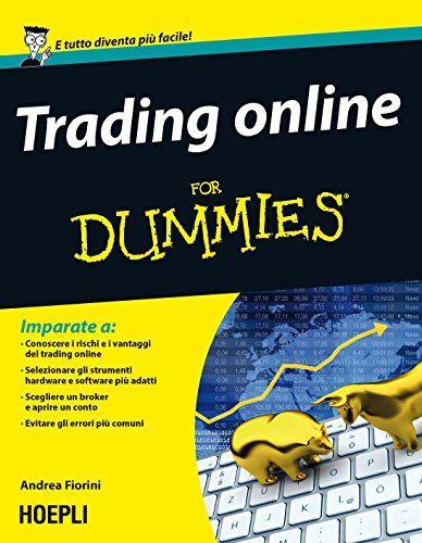 Trading Online For Dummies Di Fiorini Andrea Dummies Online