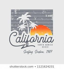 Vector Illustration On The Theme Of Surfing And Surf In California Santa Monica Beach Vintage Design Gr Surfing Graphic Tshirt Design Vintage Tshirt Design