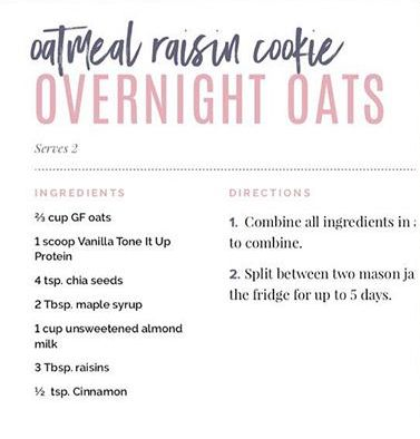 Tiu Tone It Up Oatmeal Raisin Cookie Overnight Oats Tiu Stuff In