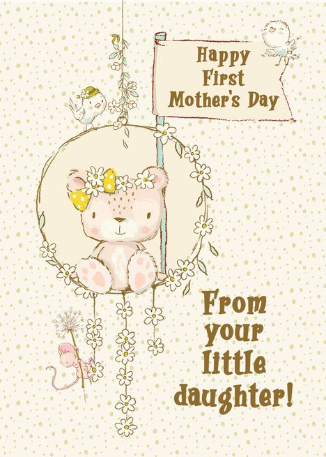 Happy First Mother Rsquo S Day From Little Daughter Teddy Bear On A Swing Card Ad Sponsored Rsquo Day Swing Card Happy Mothers Day Mothers Day Cards