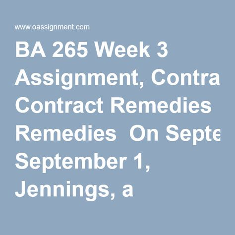 Ba  Week  Assignment Contract Remedies On September