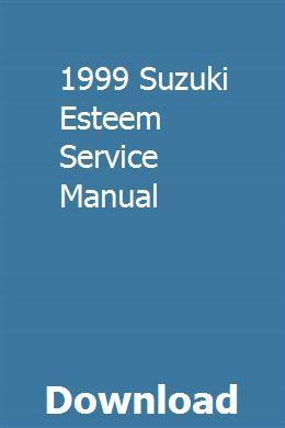 1999 Suzuki Esteem Service Manual With Images Toyota Celica Rolls Royce Merlin Excavator For Sale