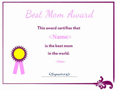 Best mom award certificate Download PDF and Word versions at   - award certificate template word