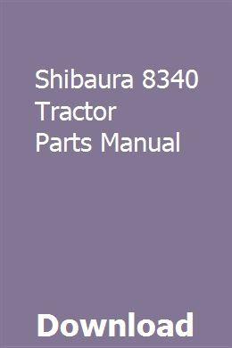 Shibaura 8340 Tractor Parts Manual | preslarikoch | Tractor parts