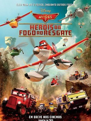 Baixar Avioes 2 Herois Do Fogo Ao Resgate 2014 Mp4 Dublado E