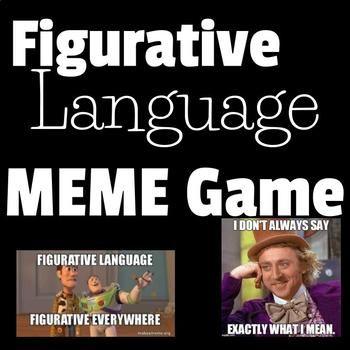 Figurative Language Meme Game Figurative Language Hyperbole Activities Alliteration