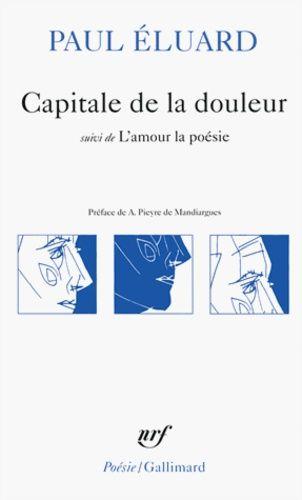 Capitale De La Douleur Suivi De L Amour La Poesie Poche