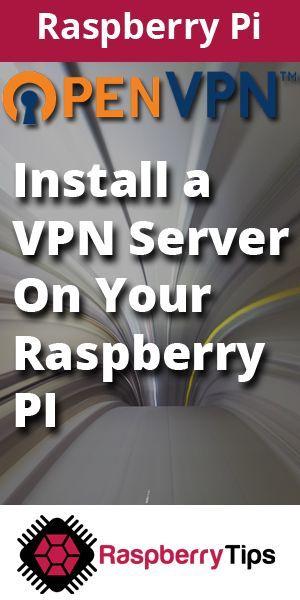217ecb4151dca065ea809580b43455c5 - Install Vpn Server On Raspberry Pi