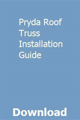 Pryda Roof Truss Installation Guide Timing Belt Exam Preparation Manual Transmission