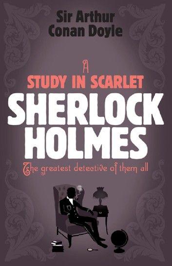 Sherlock Holmes A Study In Scarlet Sherlock Complete Set 1 Ebook By Arthur Conan Doyle Rakuten Kobo A Study In Scarlet Conan Doyle Sherlock Holmes