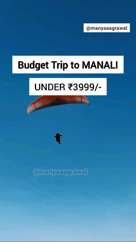 Budget trip to Manali