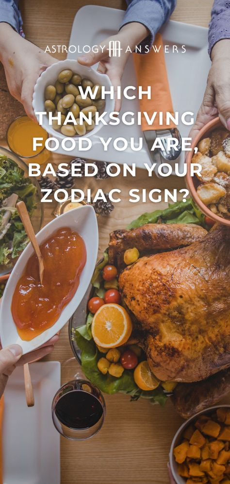 We're going to combine the decadence of our favorite Thanksgiving foods with the magic of the stars to find out which #Thanksgiving dish you are, based on your zodiac sign! #basedonyourzodiacsign #zodiacsign #thanksgivingfood #astrology #thanksgivingastrology