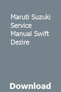 Maruti Suzuki Service Manual Swift Dezire | Prayer for studying,  Reproductive system, Holy spirit prayer
