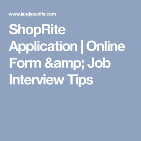 ShopRite Application | Online Form & Job Interview Tips | jobs to ...
