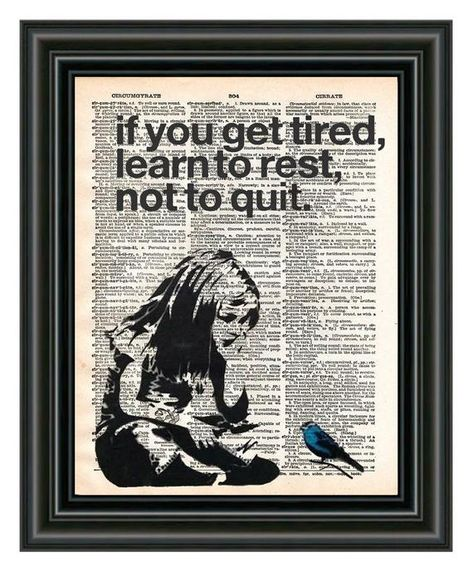 Banksy Girl If You Get Tired Learn To Rest Street Art Banksy