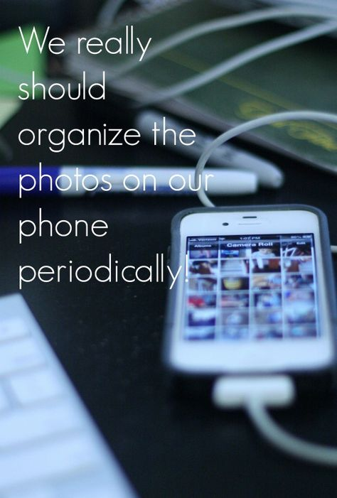 It's that time again....Organize the Photos on Your Phone #photos #organize #springcleaning