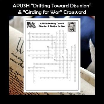 APUSH Drifting Toward Disunion Girding For War Crossword