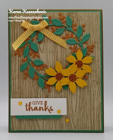 Creative Stamping Designs Karen Ksenzakovic Independent Stampin Up Demonstrator In Somerville Nj Let S Make Some Ca In 2020 Thanksgiving Wreaths Stampin Up Cards