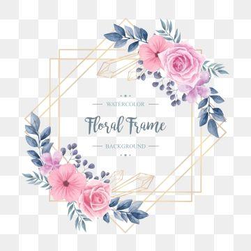Elegant Wedding Vintage Watercolor Floral Flower Frame Floral Clipart Background Pattern Png And Vector With Transparent Background For Free Download Flower Frame Flower Backgrounds Floral Watercolor