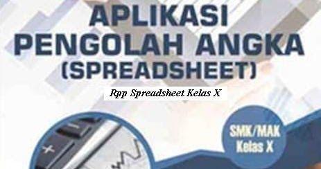 Download Rpp Mata Pelajaran Aplikasi Pengolah Angka Spreadsheet Smk Kelas X Kurikulum 2013 Revisi Buku Bisnis Buku Guru