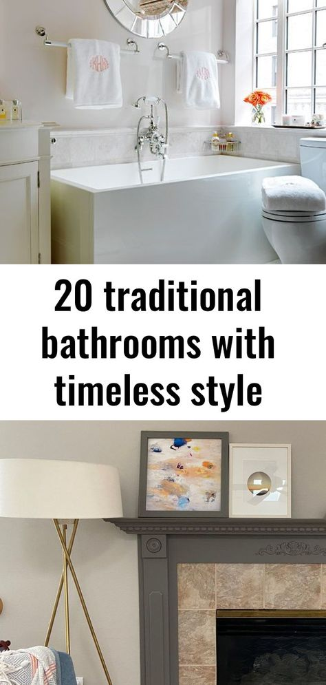 20 traditional bathrooms with timeless style