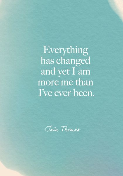 """""""Everything has changed and yet I am more me than I've ever been."""" Iain Thomas - Beautiful Words on Resilience That Will Give You Strength in Dark Times - Photos"""