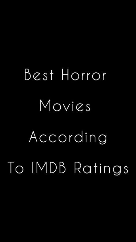 IMDb best rated horror movies🎥🍿