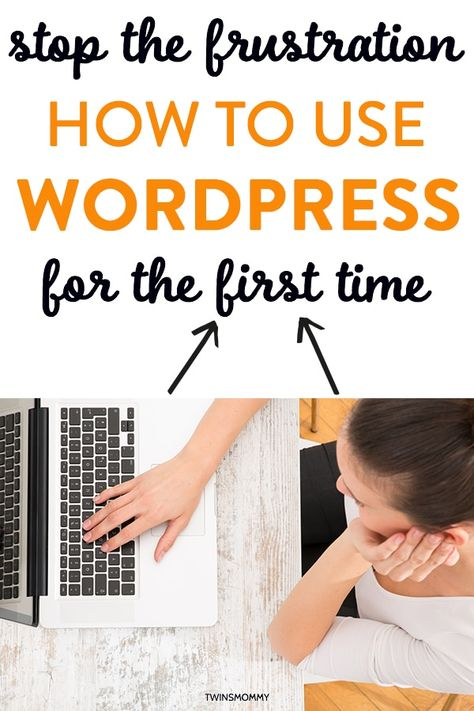 How to Use WordPress for the First Time As a Blogger