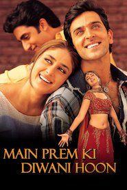 Main Prem Ki Diwani Hoon (2003) Movie Watch Online Free