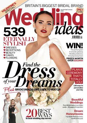 Wedding Ideas Latest Issue Spring 2020 Wedding Ideas Magazine Uk Wedding Wedding Honeymoons Wedding