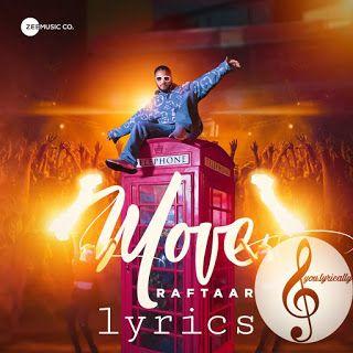 Move Lyrics Raftaar Mr Nair Sourabh Lokhande You Lyrically New Rap Songs Lyrics New Hindi Songs