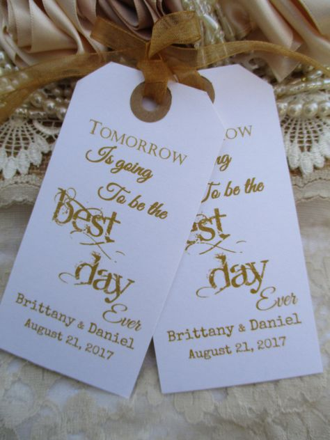 Tomorrow is going to the best day ever.  Can be customized to a day of the week if preferred.  Unique Hand Printed Table Decorations. The perfect start to your wedding celebrations and a lovely keepsake of a wonderful time for your guests to treasure.  Vintage style tags personalised with your names and date.  Tie these vintage tags to your napkins or table silverware or maybe even the back of each guests chair.  Personalisation - please leave details of your names and the date .  Please chec...