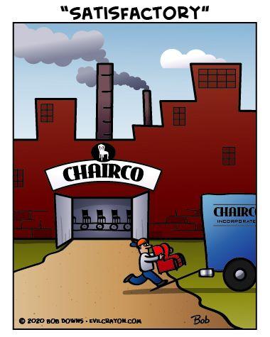 Very Satisfying Satisfactory Chairs Factory Cartoon Puns Wordplay Grammar Funny Meme Humor Lol Puns Cartoon Funny