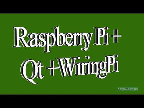 Brilliant Raspberry Pi Qt Wiringpi Youtube Hobby Arduino Programar Wiring Digital Resources Caliashwinbiharinl