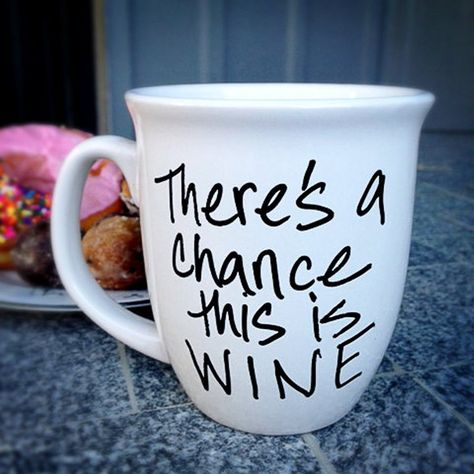 """""""There's a Chance This is Wine - Coffee Mug"""" by Amanda Smith, $18.00"""