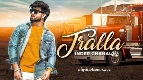 TRALLA LYRICS – Inder Chahal