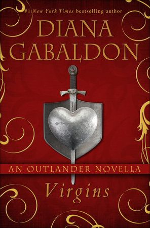 """The standalone e-book edition of Diana Gabaldon's novella, """"Virgins"""", will be published on April 8, 2016."""