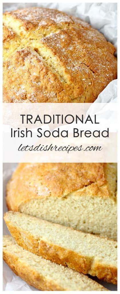 Traditional Irish Soda Bread Recipe Irish Recipes Traditional Irish Soda Bread Irish Soda Bread Recipe